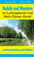 Abbildung des Titelbildes von 'Radeln und Wandern an Ludwigskanal und Main-Donau-Kanal zwischen Bamberg und Kelheim'